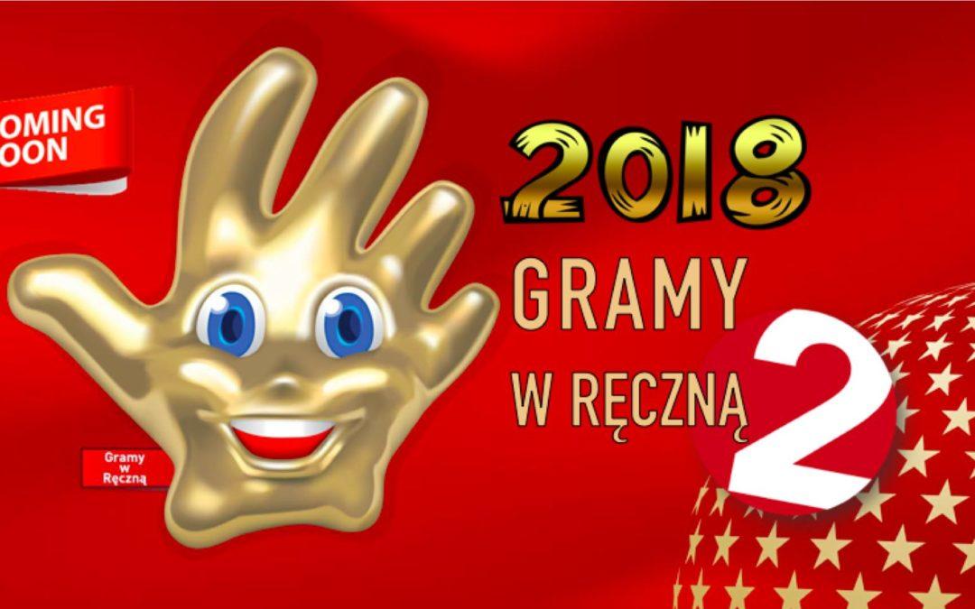 GRAMY W RĘCZNĄ 2018